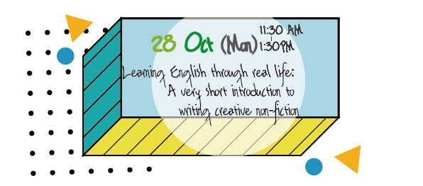 Learning English through real life: A very short introduction to writing creative non-fiction